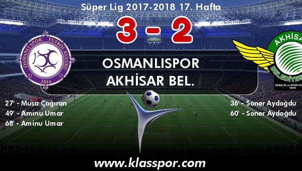 Osmanlıspor 3 - Akhisar Bel. 2