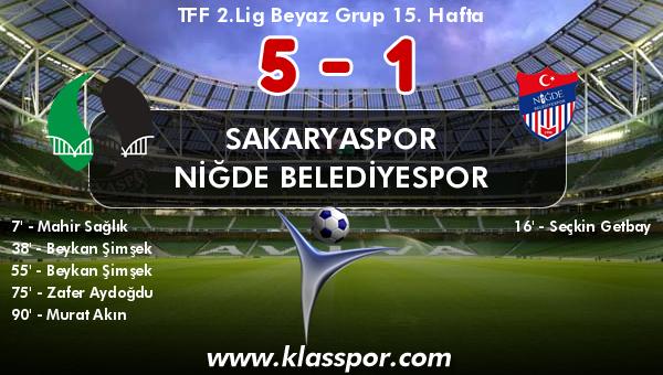 Sakaryaspor 5 - Niğde Belediyespor 1