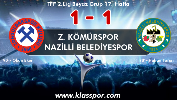 Z. Kömürspor 1 - Nazilli Belediyespor 1