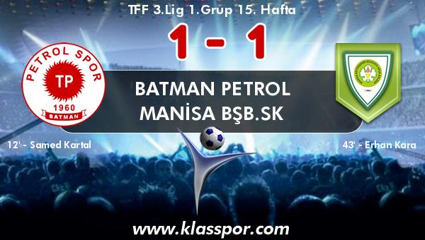 Batman Petrol 1 - Manisa BŞB.SK 1