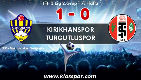 Kırıkhanspor 1 - Turgutluspor 0