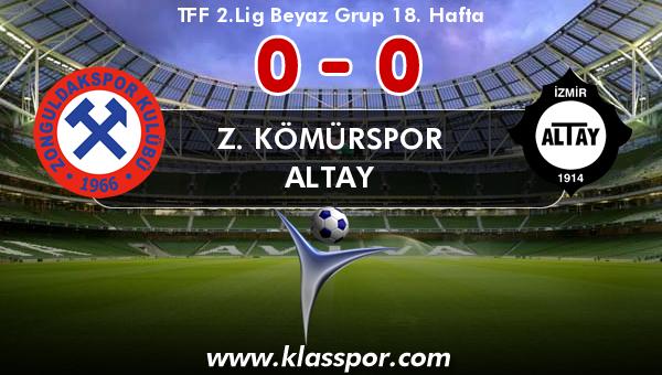Z. Kömürspor 0 - Altay 0