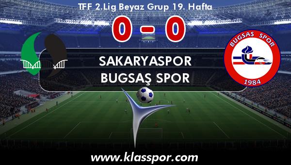 Sakaryaspor 0 - Bugsaş Spor 0