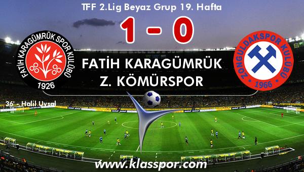 Fatih Karagümrük 1 - Z. Kömürspor 0