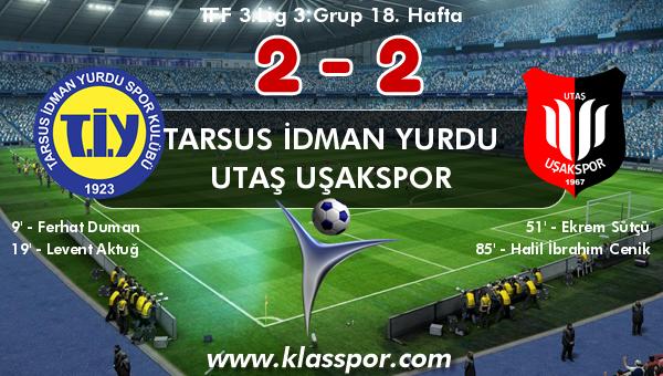 Tarsus İdman Yurdu 2 - Utaş Uşakspor 2