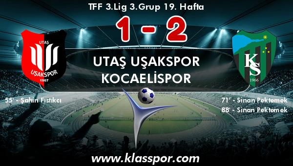 Utaş Uşakspor 1 - Kocaelispor 2