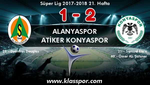 Alanyaspor 1 - Atiker Konyaspor 2