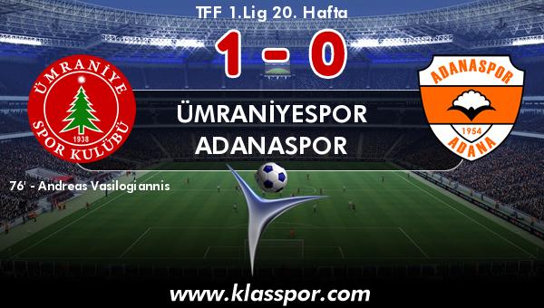 Ümraniyespor 1 - Adanaspor 0