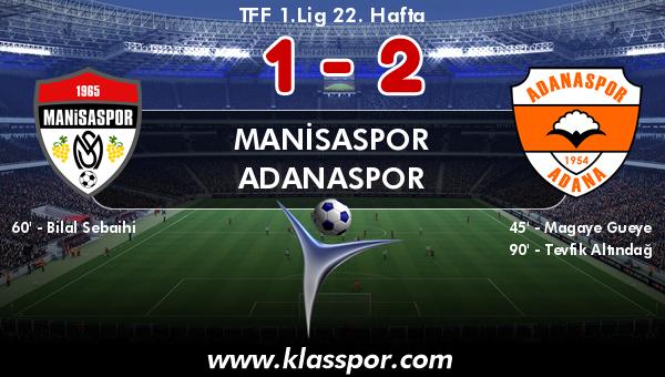 Manisaspor 1 - Adanaspor 2