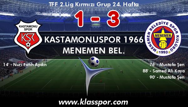 Kastamonuspor 1966 1 - Menemen Bel. 3