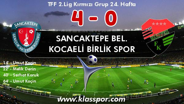 Sancaktepe Bel. 4 - Kocaeli Birlik Spor 0