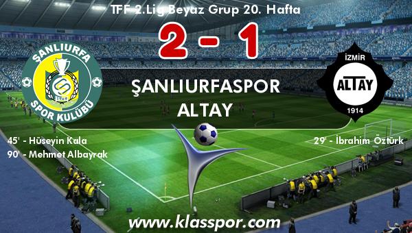 Şanlıurfaspor 2 - Altay 1