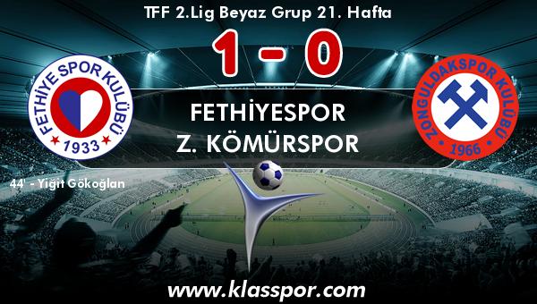Fethiyespor 1 - Z. Kömürspor 0