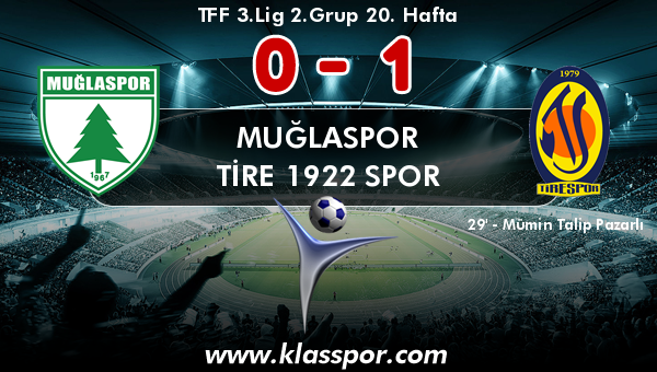 Muğlaspor 0 - Tire 1922 Spor 1