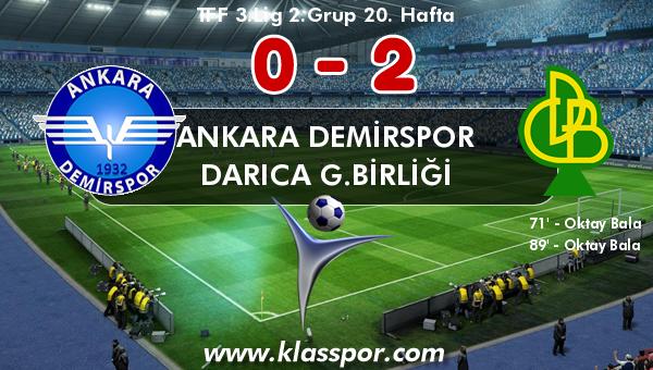 Ankara Demirspor 0 - Darıca G.Birliği 2