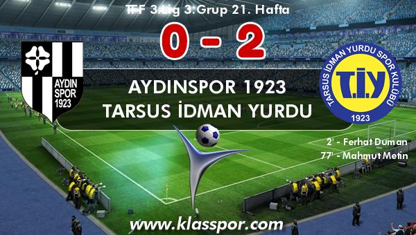 Aydınspor 1923 0 - Tarsus İdman Yurdu 2