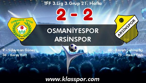 Osmaniyespor 2 - Arsinspor 2