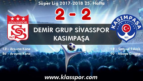 Demir Grup Sivasspor 2 - Kasımpaşa 2