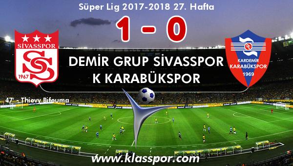 Demir Grup Sivasspor 1 - K Karabükspor 0