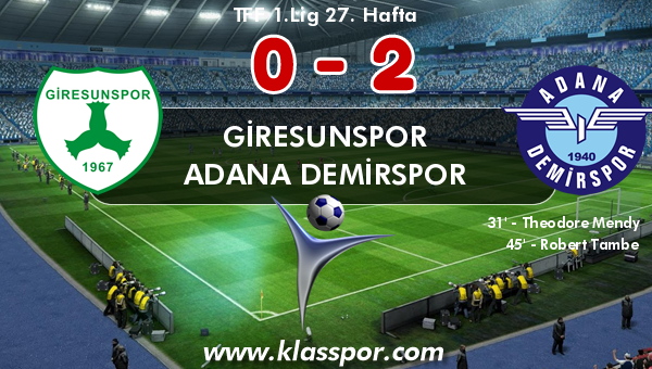 Giresunspor 0 - Adana Demirspor 2