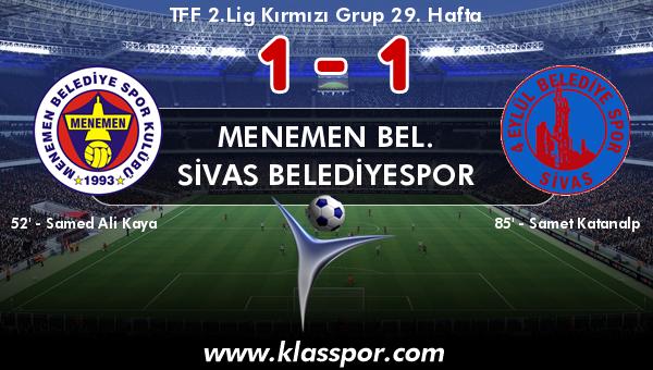 Menemen Bel. 1 - Sivas Belediyespor 1