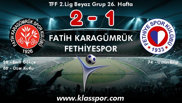Fatih Karagümrük 2 - Fethiyespor 1