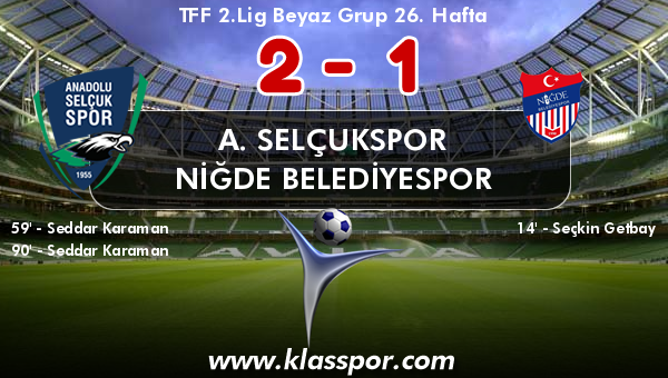 A. Selçukspor 2 - Niğde Belediyespor 1