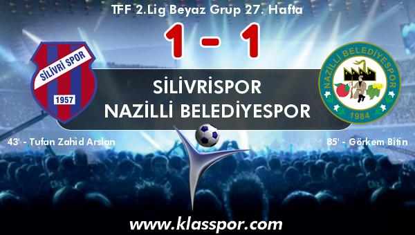 Silivrispor 1 - Nazilli Belediyespor 1