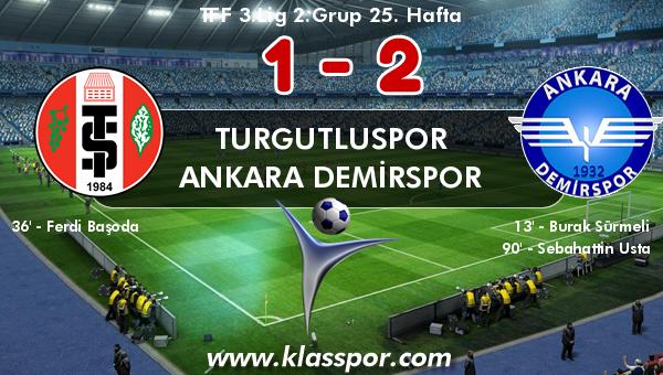 Turgutluspor 1 - Ankara Demirspor 2