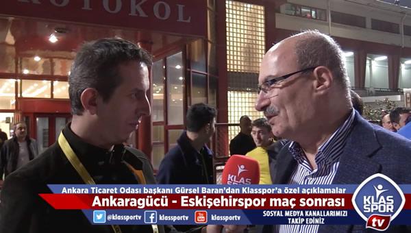 Gürsel Baran: Ankaragücü'ne elimizden gelen desteği yapacağız...