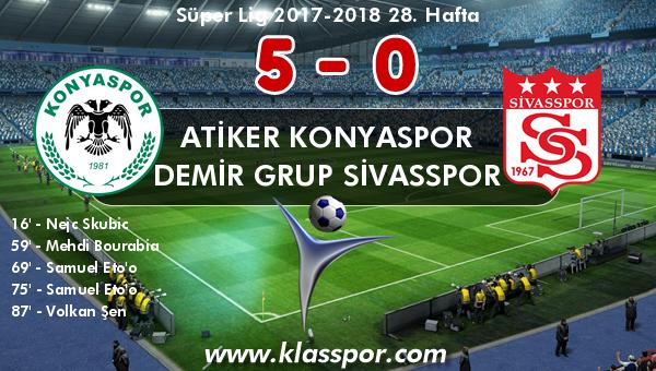 Atiker Konyaspor 5 - Demir Grup Sivasspor 0
