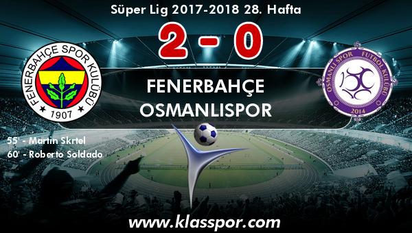 Fenerbahçe 2 - Osmanlıspor 0
