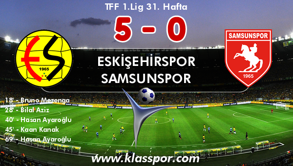 Eskişehirspor 5 - Samsunspor 0