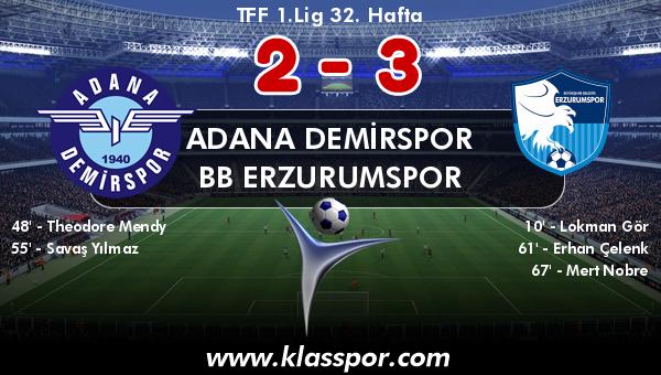 Adana Demirspor 2 - BB Erzurumspor 3