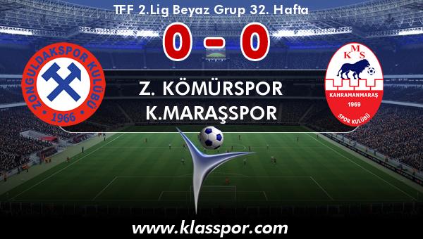 Z. Kömürspor 0 - K.Maraşspor 0