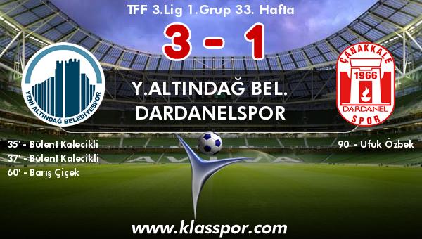 Y.Altındağ Bel. 3 - Dardanelspor 1