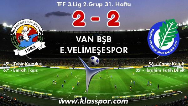 Van BŞB 2 - E.Velimeşespor 2