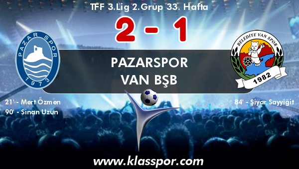 Pazarspor 2 - Van BŞB 1