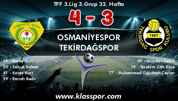 Osmaniyespor 4 - Tekirdağspor 3