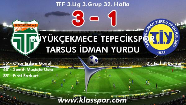 Büyükçekmece Tepecikspor 3 - Tarsus İdman Yurdu 1