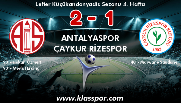 Antalyaspor 2 - Çaykur Rizespor 1