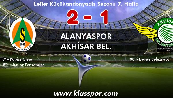 Alanyaspor 2 - Akhisar Bel. 1