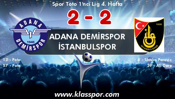 Adana Demirspor 2 - İstanbulspor 2