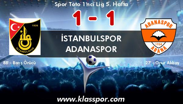 İstanbulspor 1 - Adanaspor 1