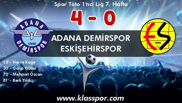 Adana Demirspor 4 - Eskişehirspor 0