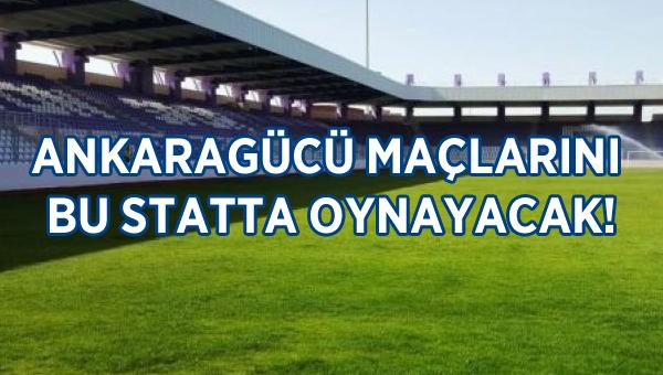 Ankaragücü'nün Akhisar maçını nerede oynayacağı belli oldu!