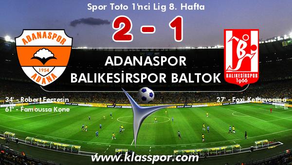 Adanaspor 2 - Balıkesirspor Baltok 1