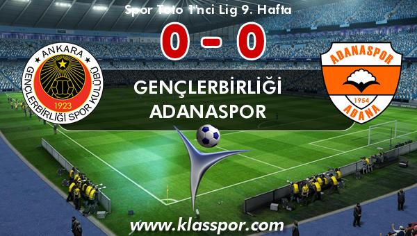 Gençlerbirliği 0 - Adanaspor 0