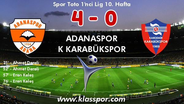 Adanaspor 4 - K Karabükspor 0