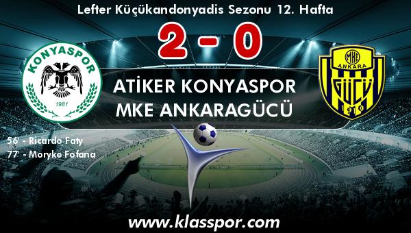 Atiker Konyaspor 2 - MKE Ankaragücü 0